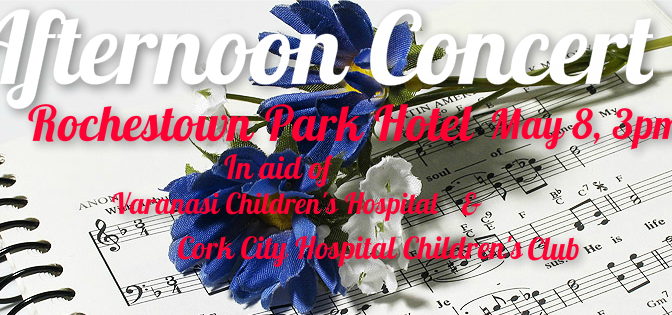 Afternoon Concert, May 8, Rochestown Park Hotel